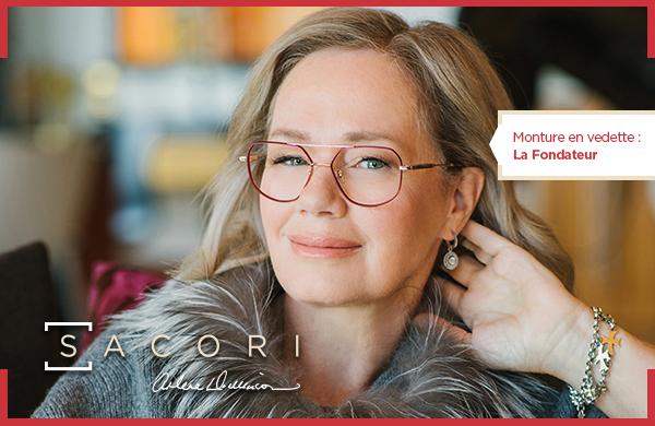 Sacori est une gamme de lunettes de qualité supérieure spécialement conçue par FYidoctors, en collaboration avec Arlene Dickinson.